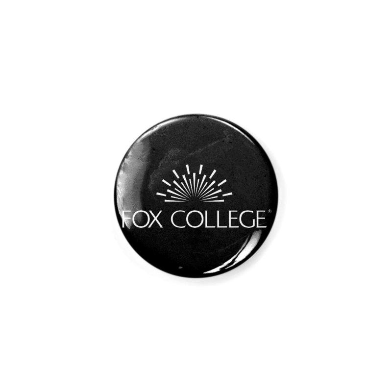 Fox College (White Variation) Accessories Button by OFFICIAL FOX COLLEGE SPIRIT STORE