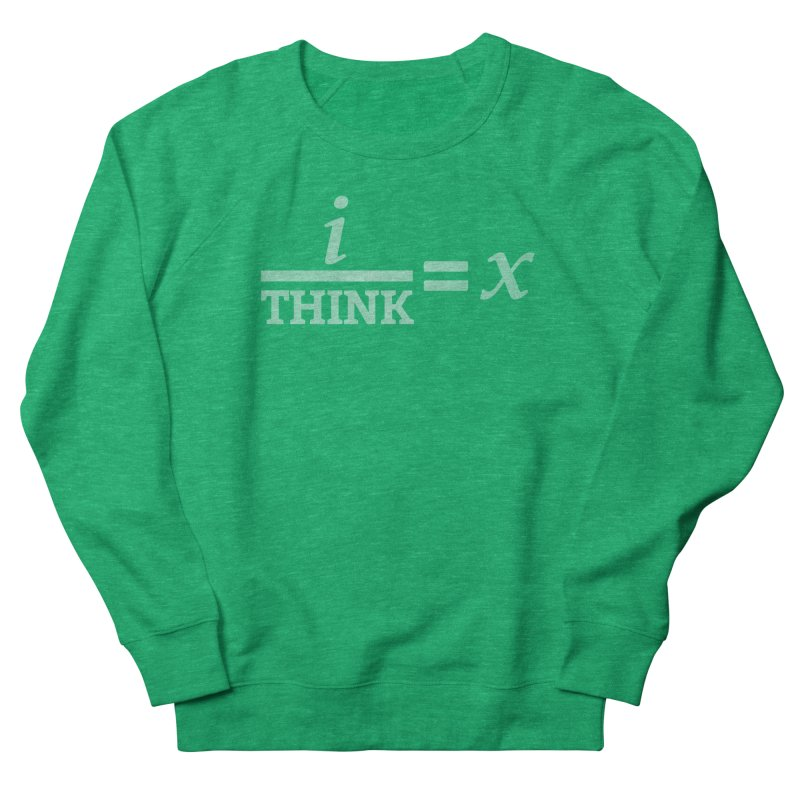 i/Think Men's Sweatshirt by Fredtee's Artist Shop