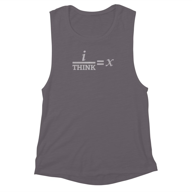 i/Think Women's Muscle Tank by Fredtee's Artist Shop