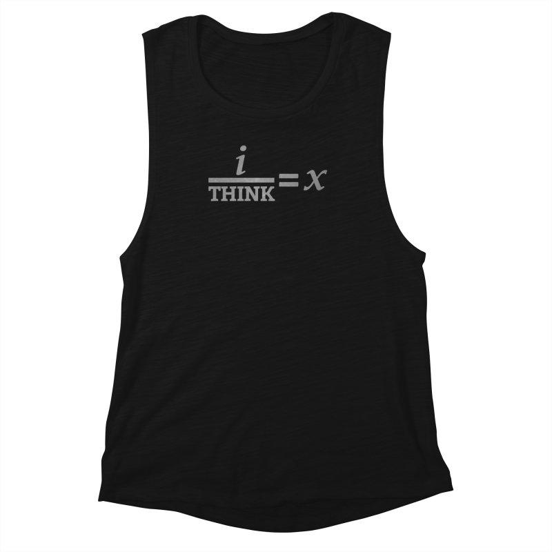 i/Think Women's Muscle Tank by Fredtee's Artist Shop
