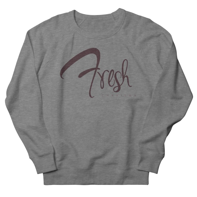Fresh Charisma Classic Women's Sweatshirt by God's Closet