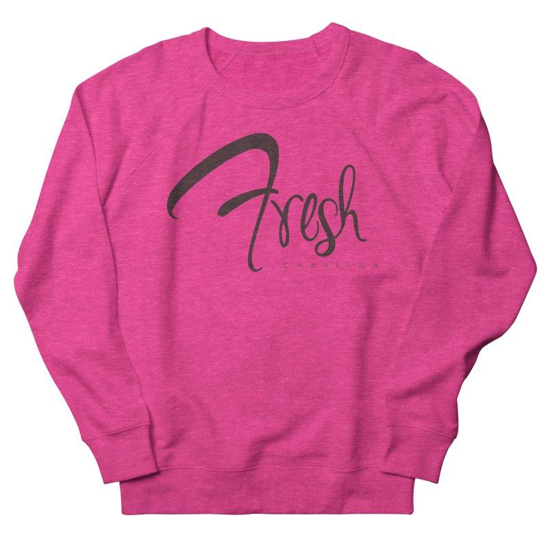Fresh Charisma Classic Women's French Terry Sweatshirt by God's Closet