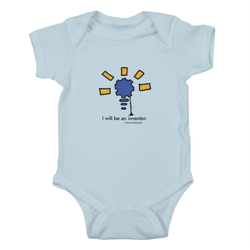 I Will Be - Inventor Kids Baby Bodysuit by Fresno Ideaworks