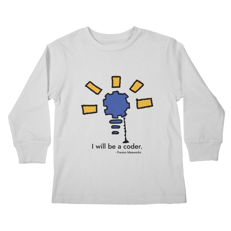 I Will Be - Coder Kids Longsleeve T-Shirt by Fresno Ideaworks