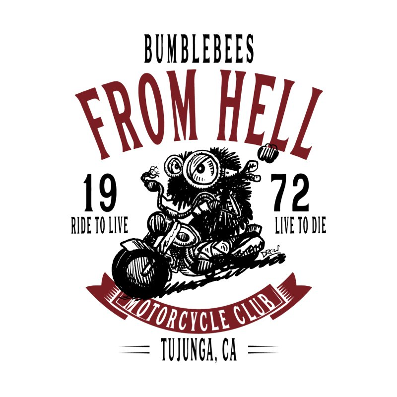 Bumblebee Motorcycle Club Women's T-Shirt by Sophisticated Lowbrow Art For The Discerning Masse