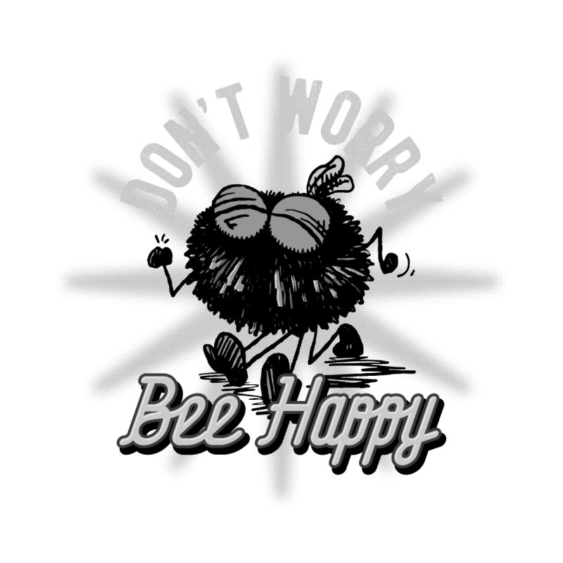 Bee Happy Women's Zip-Up Hoody by Sophisticated Lowbrow Art For The Discerning Masse