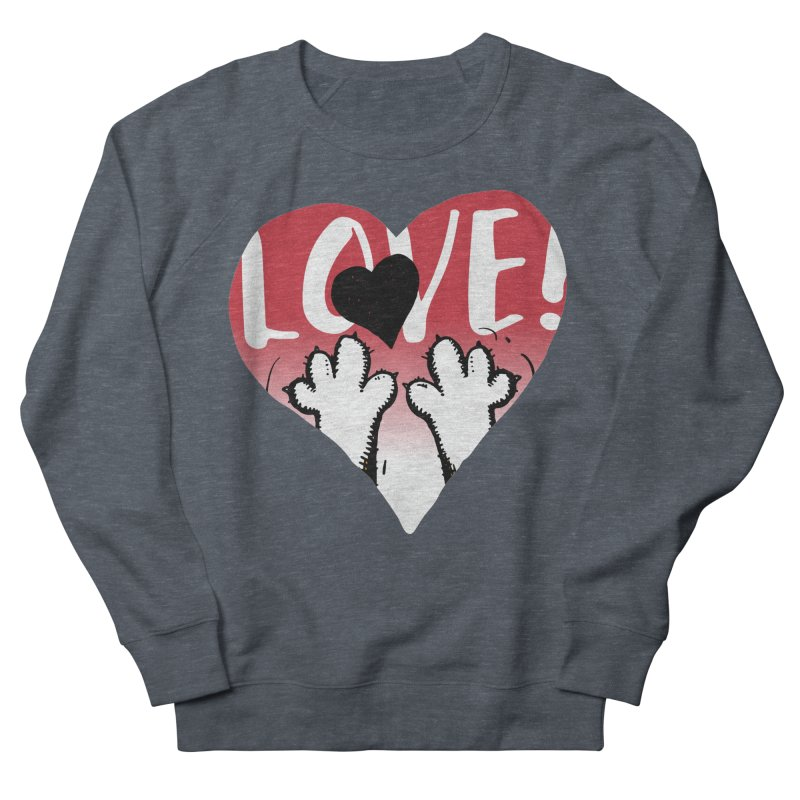 Love Tee Women's French Terry Sweatshirt by Fuzzy Poet's Artist Shop