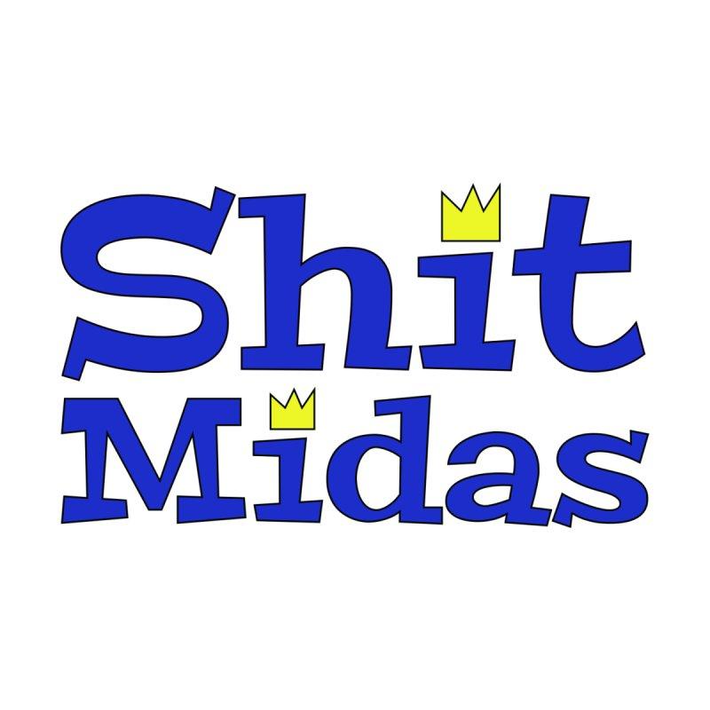 Sh*t Midas Men's T-Shirt by GCL's Merch Shop