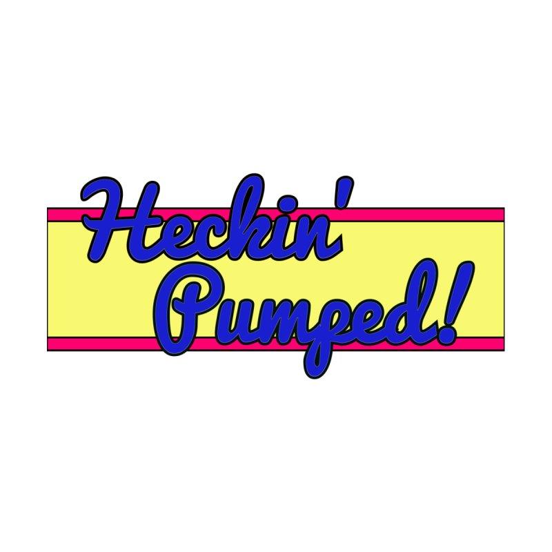 Heckin' Pumped! Retro Women's Scoop Neck by GCL's Merch Shop
