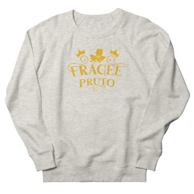 Fragee Pruto Women's French Terry Sweatshirt by Greg Gosline Design Co.