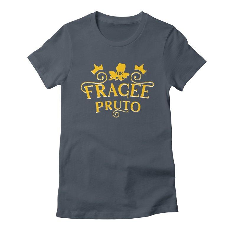 Fragee Pruto Women's T-Shirt by Greg Gosline Design Co.