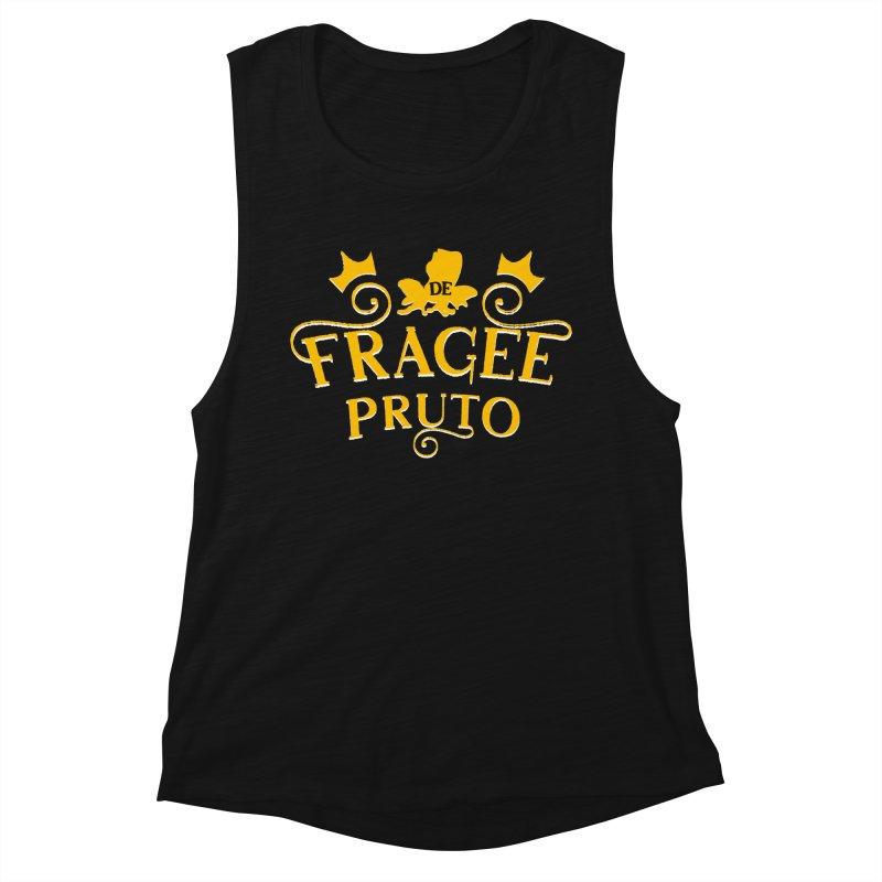 Fragee Pruto Women's Muscle Tank by Greg Gosline Design Co.