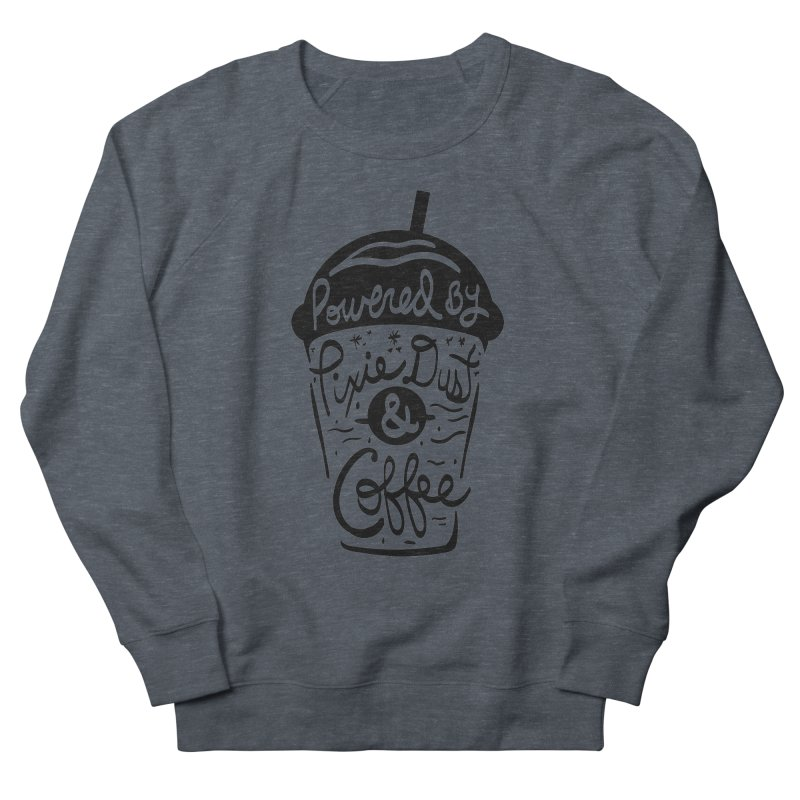 Powered By Women's French Terry Sweatshirt by Greg Gosline Design Co.