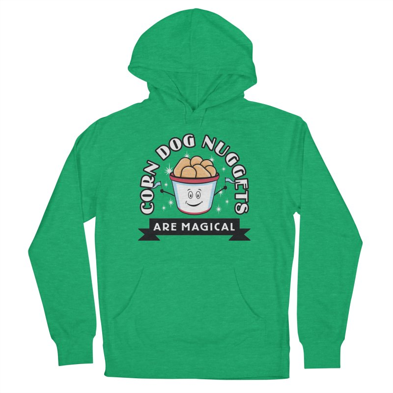 Corn Dog Nuggets Are Magical Women's Pullover Hoody by Greg Gosline Design Co.