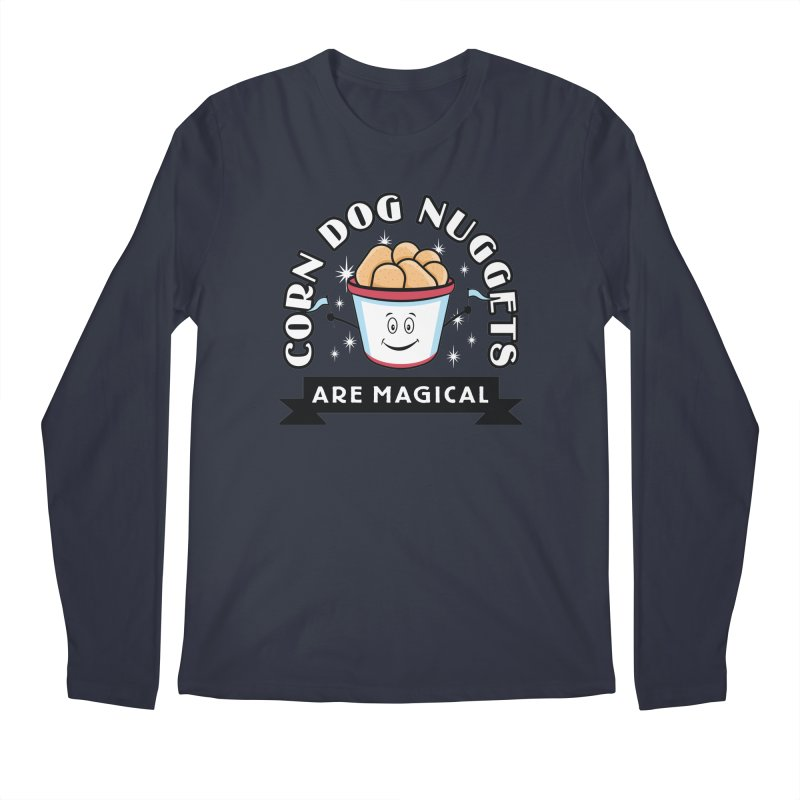 Corn Dog Nuggets Are Magical Men's Longsleeve T-Shirt by Greg Gosline Design Co.