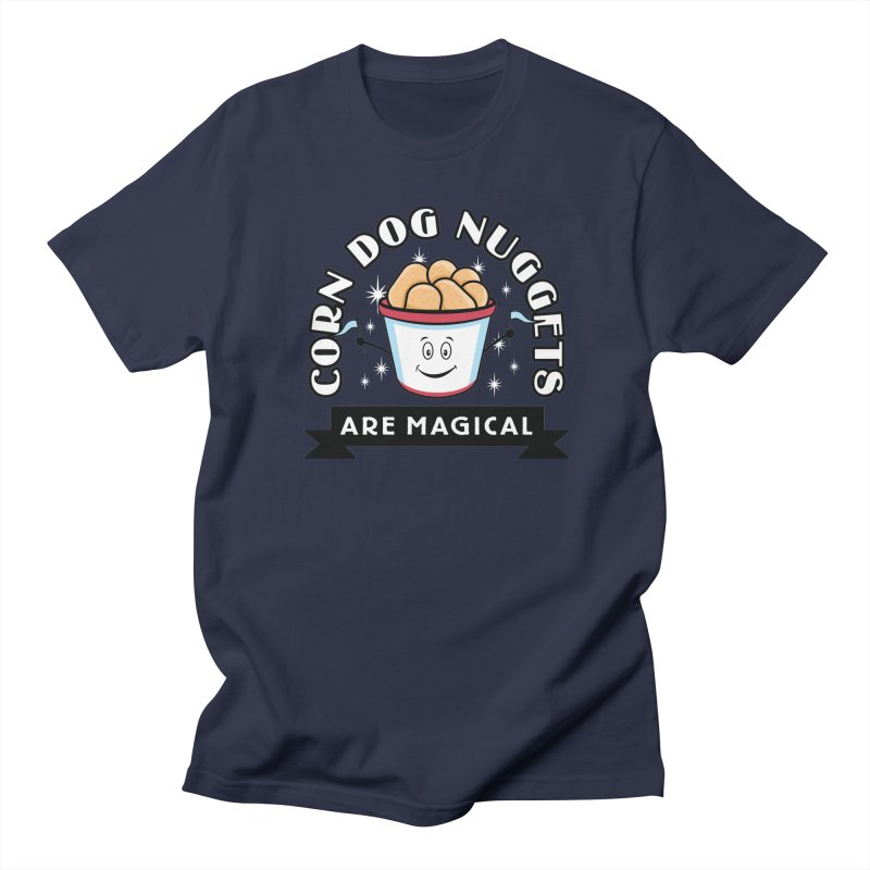 Corn Dog Nuggets Are Magical Men's T-shirt by Greg Gosline Design Co.