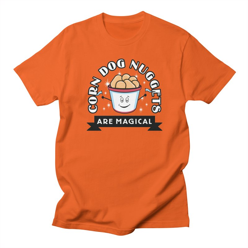 Corn Dog Nuggets Are Magical Women's Unisex T-Shirt by Greg Gosline Design Co.