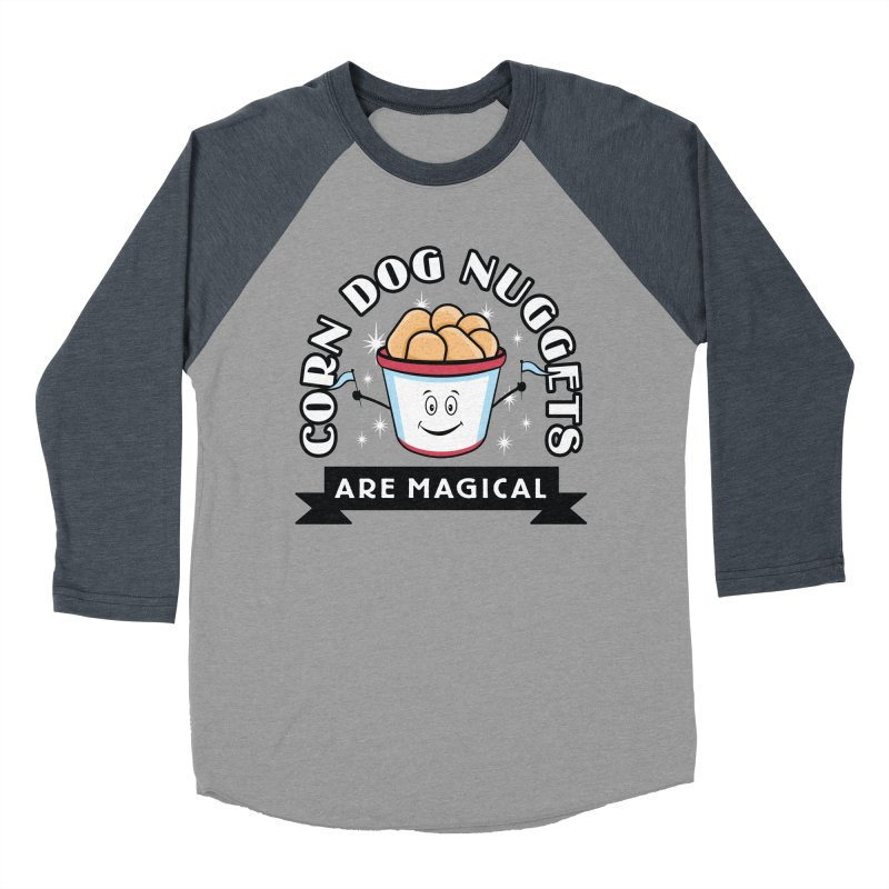 Corn Dog Nuggets Are Magical Men's Baseball Triblend T-Shirt by Greg Gosline Design Co.