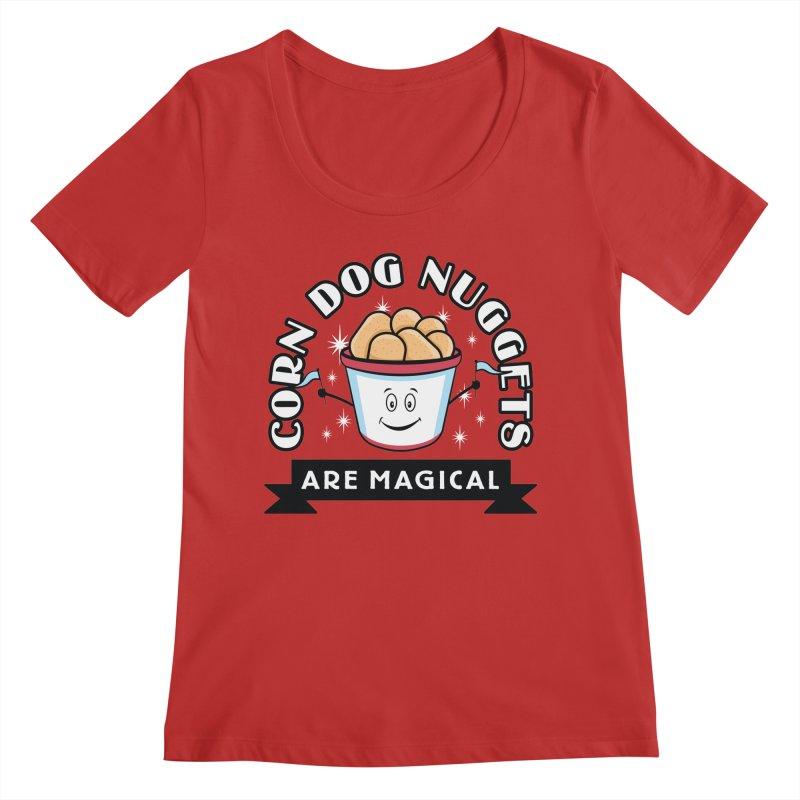 Corn Dog Nuggets Are Magical Women's Regular Scoop Neck by Greg Gosline Design Co.