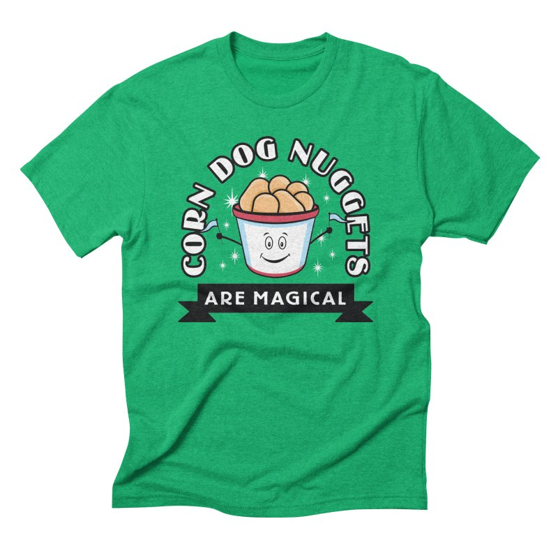 Corn Dog Nuggets Are Magical Men's Triblend T-shirt by Greg Gosline Design Co.