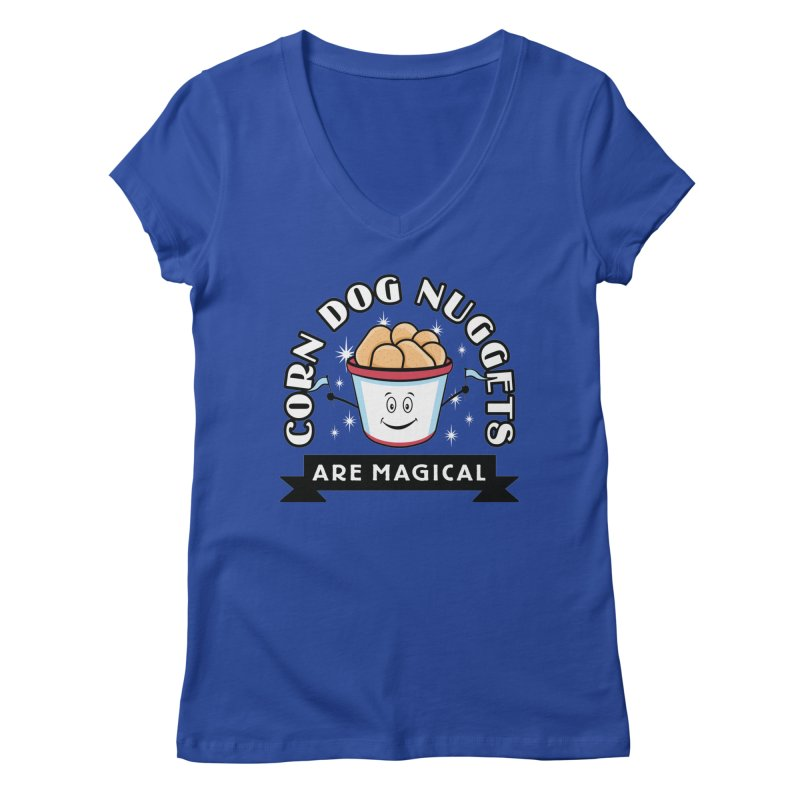 Corn Dog Nuggets Are Magical Women's Regular V-Neck by Greg Gosline Design Co.