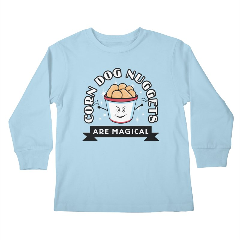 Corn Dog Nuggets Are Magical Kids Longsleeve T-Shirt by Greg Gosline Design Co.