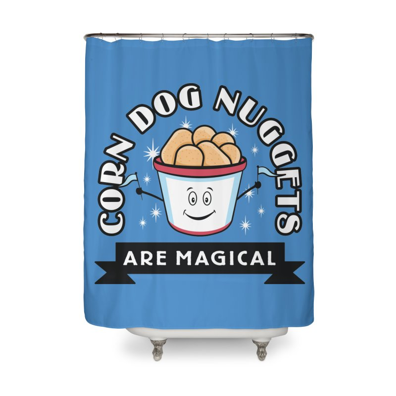 Corn Dog Nuggets Are Magical Home Shower Curtain by Greg Gosline Design Co.