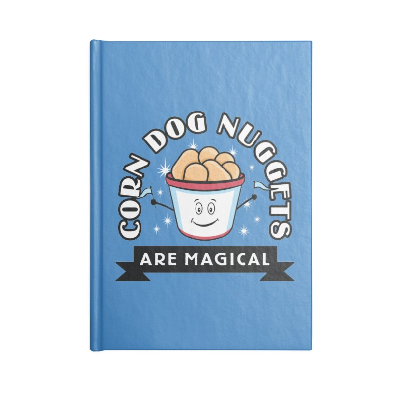 Corn Dog Nuggets Are Magical Accessories Blank Journal Notebook by Greg Gosline Design Co.