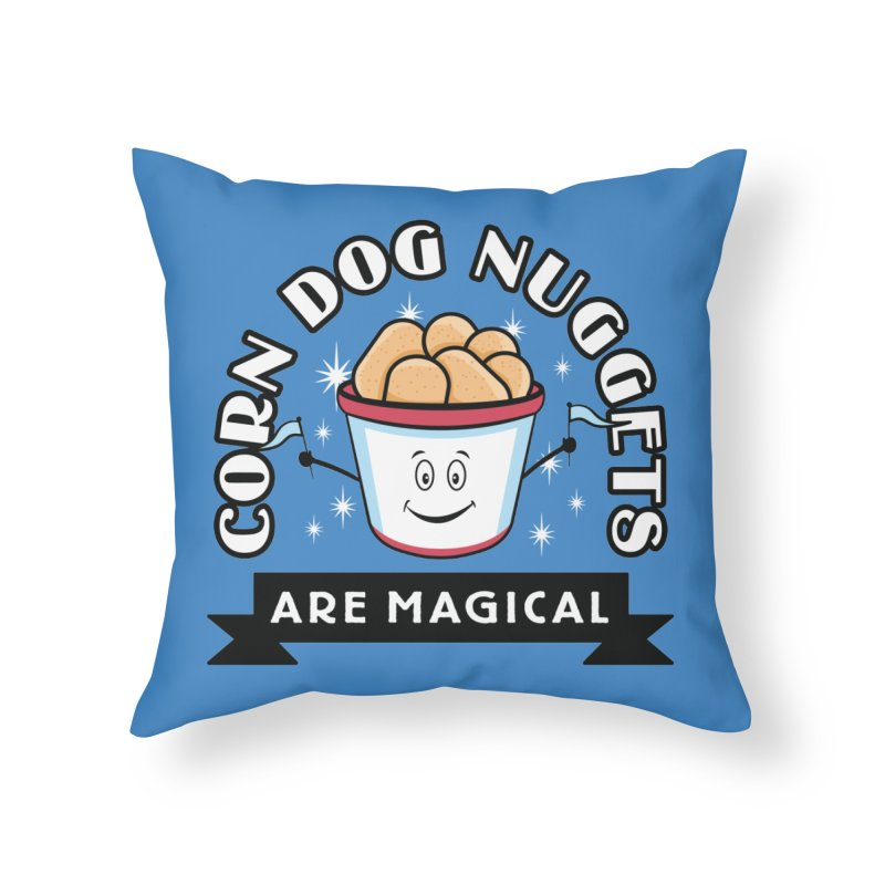 Corn Dog Nuggets Are Magical Home Throw Pillow by Greg Gosline Design Co.