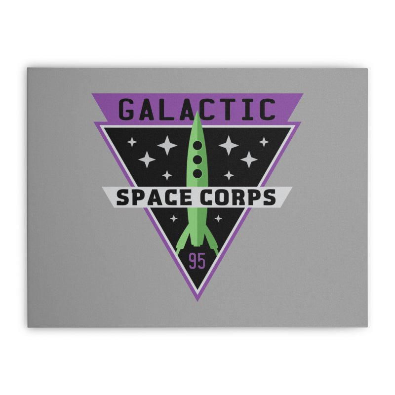 Galactic Space Corps Home Stretched Canvas by Greg Gosline Design Co.