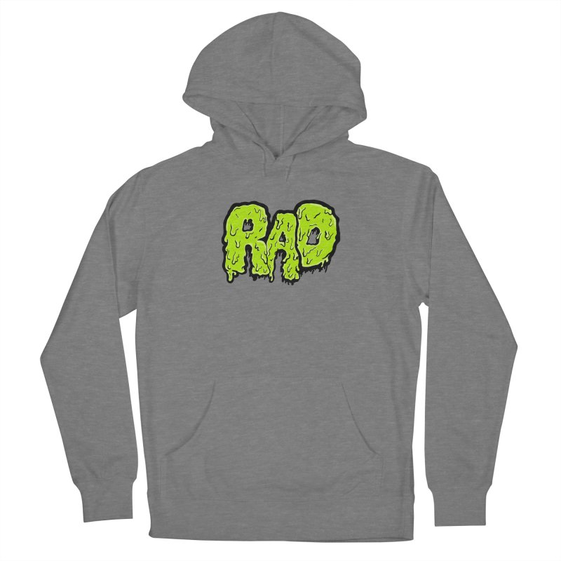 Rad Women's French Terry Pullover Hoody by Greg Gosline Design Co.