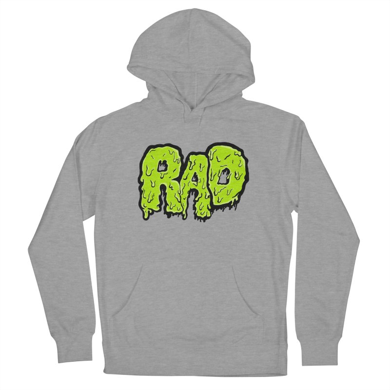 Rad Women's Pullover Hoody by Greg Gosline Design Co.