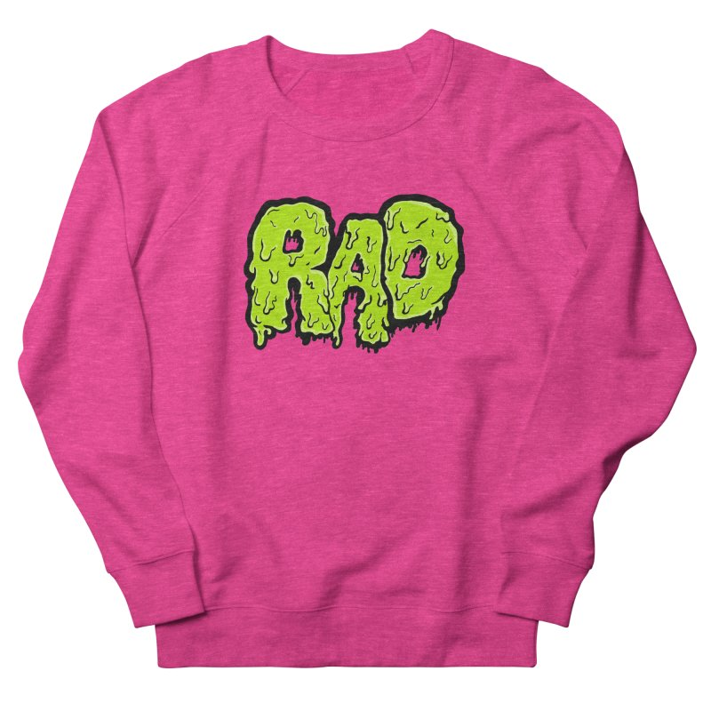 Rad Men's Sweatshirt by Greg Gosline Design Co.