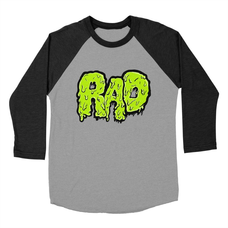 Rad Women's Baseball Triblend T-Shirt by Greg Gosline Design Co.