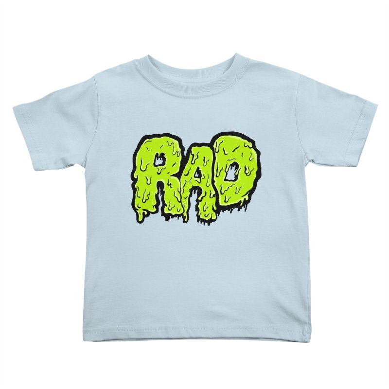 Rad Kids Toddler T-Shirt by Greg Gosline Design Co.