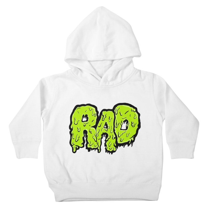 Rad Kids Toddler Pullover Hoody by Greg Gosline Design Co.