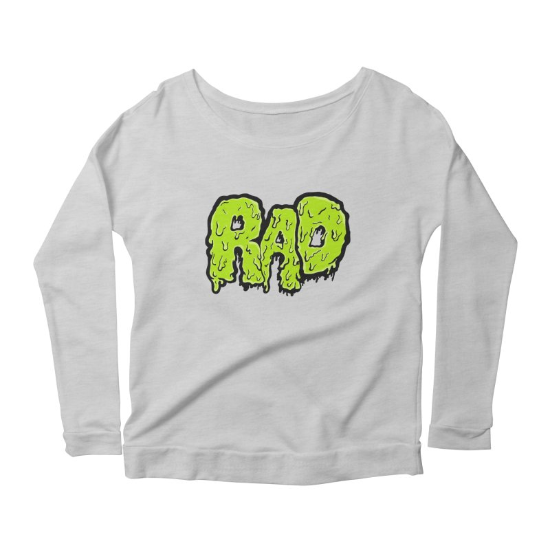 Rad Women's Scoop Neck Longsleeve T-Shirt by Greg Gosline Design Co.