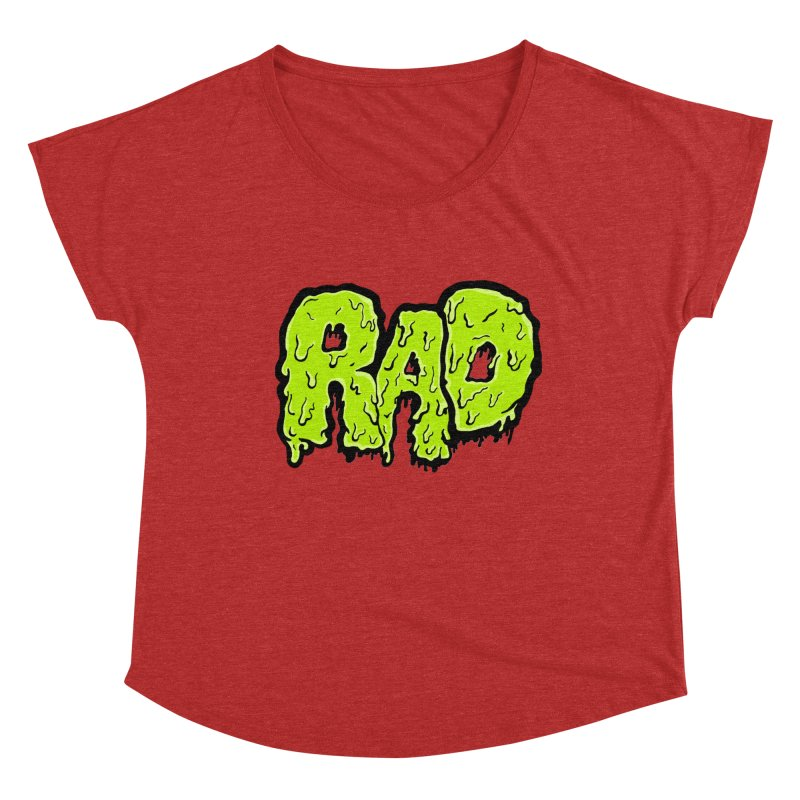 Rad Women's Dolman Scoop Neck by Greg Gosline Design Co.