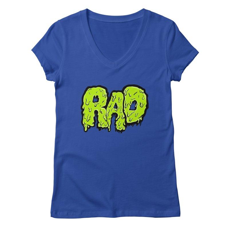Rad Women's Regular V-Neck by Greg Gosline Design Co.