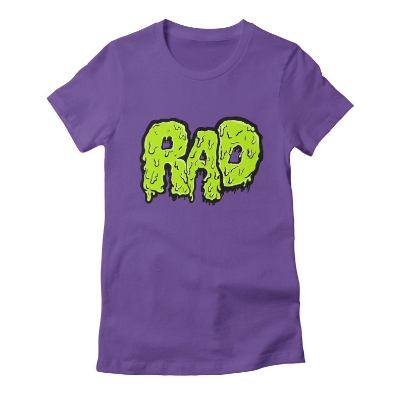 Rad Women's Fitted T-Shirt by Greg Gosline Design Co.