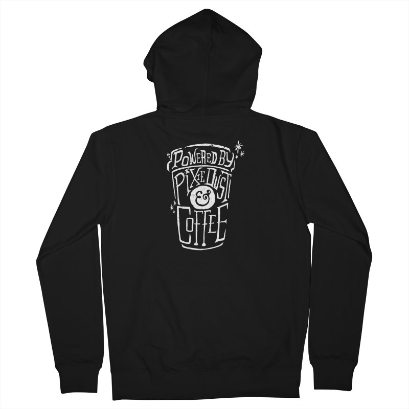 Powered By Pixie Dust & Coffee Women's French Terry Zip-Up Hoody by Greg Gosline Design Co.
