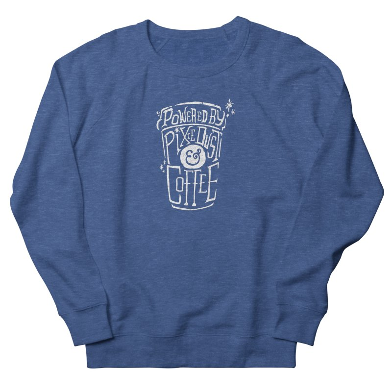 Powered By Pixie Dust & Coffee Women's Sweatshirt by Greg Gosline Design Co.
