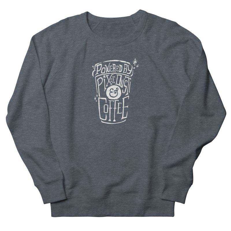 Powered By Pixie Dust & Coffee Men's Sweatshirt by Greg Gosline Design Co.