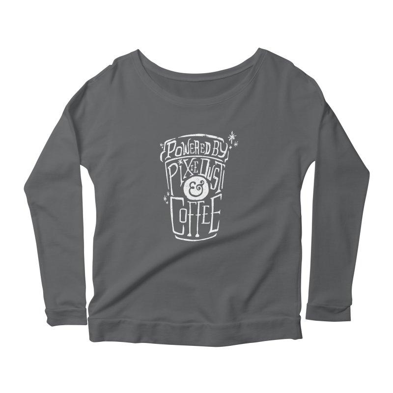 Powered By Pixie Dust & Coffee Women's Longsleeve Scoopneck  by Greg Gosline Design Co.