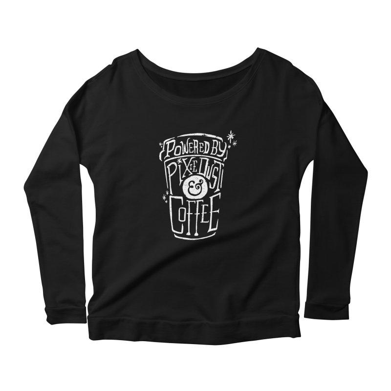 Powered By Pixie Dust & Coffee Women's Scoop Neck Longsleeve T-Shirt by Greg Gosline Design Co.