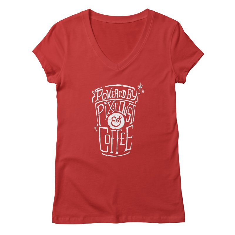 Powered By Pixie Dust & Coffee Women's Regular V-Neck by Greg Gosline Design Co.