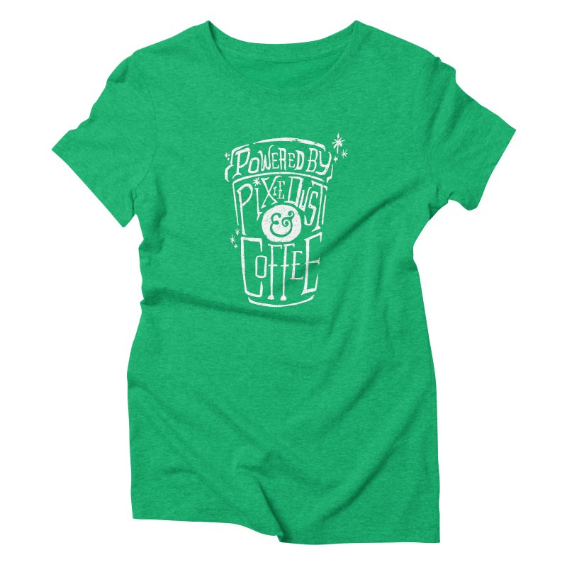 Powered By Pixie Dust & Coffee Women's Triblend T-shirt by Greg Gosline Design Co.