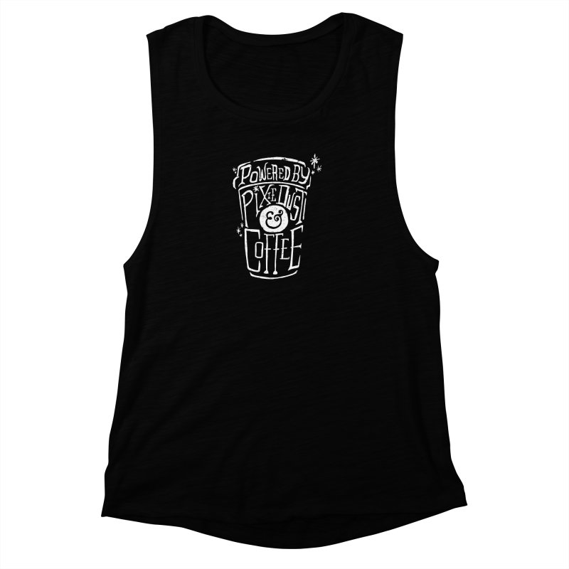 Powered By Pixie Dust & Coffee Women's Muscle Tank by Greg Gosline Design Co.