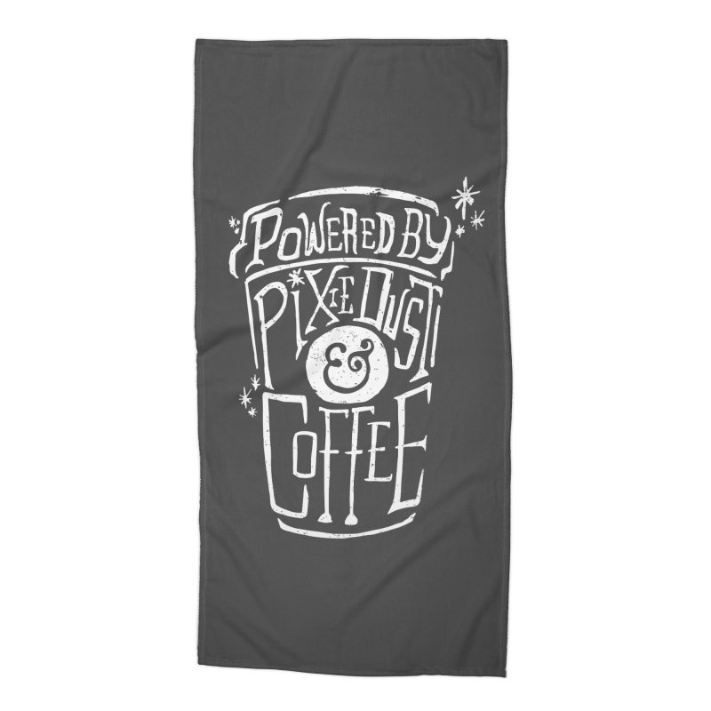 Powered By Pixie Dust & Coffee Accessories Beach Towel by Greg Gosline Design Co.
