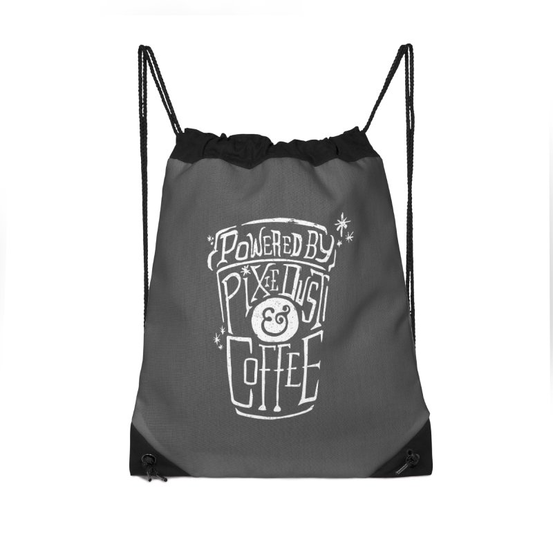 Powered By Pixie Dust & Coffee Accessories Drawstring Bag Bag by Greg Gosline Design Co.